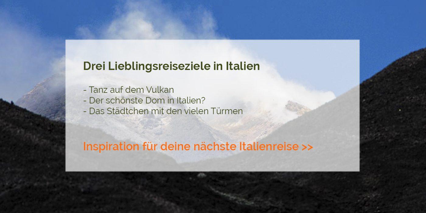 Lieblingsreiseziele in Italien